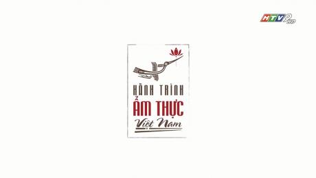 Hành Trình Ẩm Thực Việt Nam
