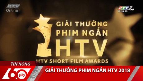 Xem Clip Giải Thưởng Phim Ngắn HTV 2018 HD Online.