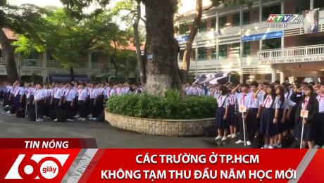 Xem Clip Các Trường Ở TP.HCM Không Tạm Thu Đầu Năm Học Mới HD Online.