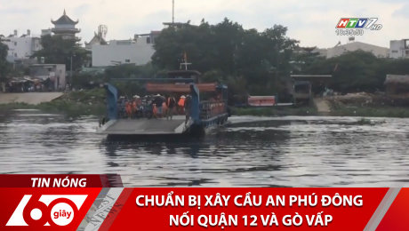 Xem Clip Chuẩn Bị Xây Cầu An Phú Đông Nối Quận 12 Và Gò Vấp HD Online.