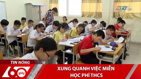 Xem Clip Xung Quanh Việc Miễn Học Phí THCS HD Online.