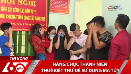Xem Clip Hàng Chục Thanh Niên Thuê Biệt Thự Để Sử Dụng Ma Túy HD Online.