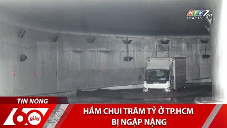 Hầm Chui Trăm Tỷ Ở TP.HCM Bị Ngập Nặng