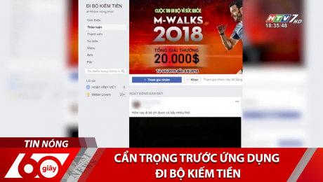Xem Clip Cẩn Trọng Trước Ứng Dụng Đi Bộ Kiếm Tiền HD Online.