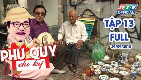 Xem Show TRUYỀN HÌNH THỰC TẾ Phú Quý Du Ký Tập 13 : Phố đồ cổ Lê Công Kiều HD Online.