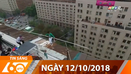Xem Clip Bản Tin 60s 12/10/2018 HD Online.