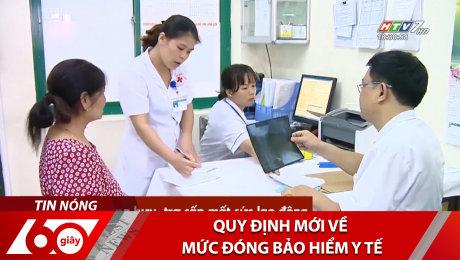 Xem Clip Quy Định Mới Về Mức Đóng Bảo Hiểm Y Tế HD Online.