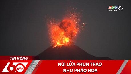 Xem Clip Núi Lửa Phun Trào Như Pháo Hoa HD Online.