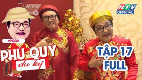 Xem Show TRUYỀN HÌNH THỰC TẾ Phú Quý Du Ký Tập 17 : Phú Quý bất ngờ khi thấy người em song sinh HD Online.