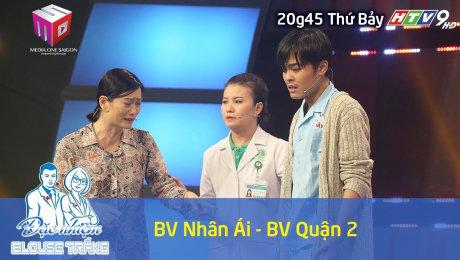 Xem Show VĂN HÓA - GIÁO DỤC Đặc Nhiệm Blouse Trắng 2018 Tập 08 : BV Quận 2 & BV Nhân Ái HD Online.