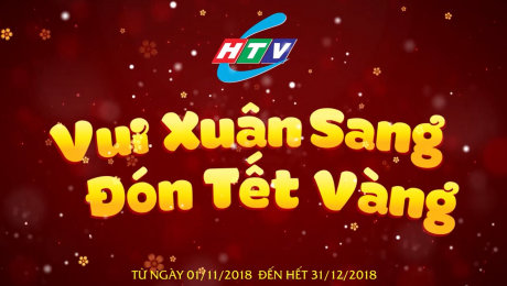 Trailer HTVC-Vui Xuân Sang Đón Tết Vàng