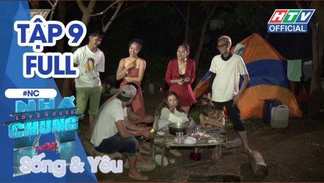 Xem Show TRUYỀN HÌNH THỰC TẾ Ngôi Nhà Chung ( Sống và Yêu) Tập 09 : Em giận anh, thì sao? HD Online.