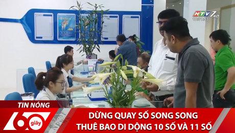 Dừng Quay Số Song Song Thuê Bao Di Động 10 Số Và 11 Số