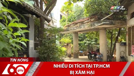 Nhiều Di Tích Tại TP.HCM Bị Xâm Hại