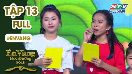 Xem Show VĂN HÓA - GIÁO DỤC Én Vàng Học Đường Tập 13 : Lộ diện top Én Học đường vào Chung kết xếp hạng HD Online.