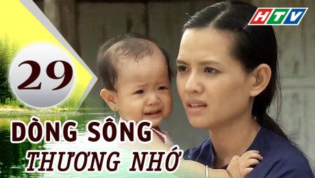 Xem Phim Tình Cảm - Gia Đình Dòng Sông Thương Nhớ Tập 29 HD Online.