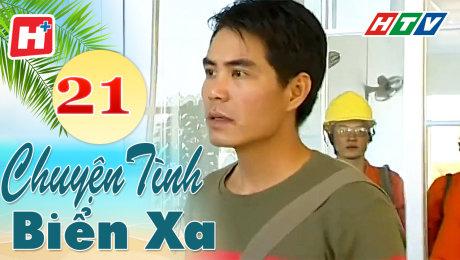 Xem Phim Tình Cảm - Gia Đình Chuyện Tình Biển Xa Tập 21 HD Online.