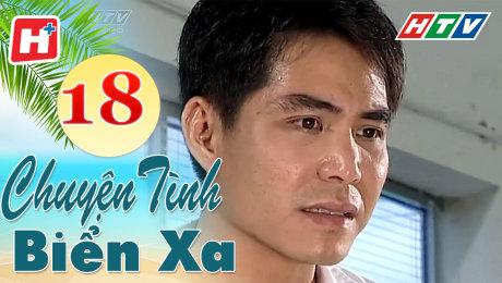 Xem Phim Tình Cảm - Gia Đình Chuyện Tình Biển Xa Tập 18 HD Online.