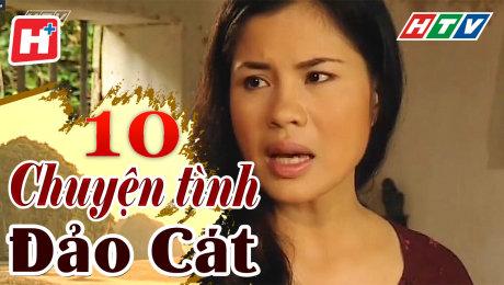 Xem Phim Tình Cảm - Gia Đình Chuyện Tình Đảo Cát Tập 10 HD Online.
