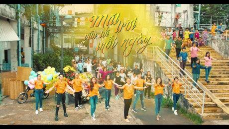 MV Mặt Trời Vẫn Tới Mỗi Ngày