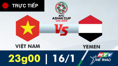 TRỰC TIẾP: VIỆT NAM vs YEMEN