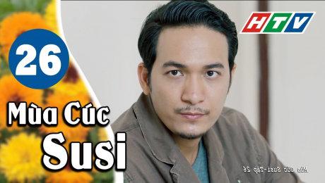 Xem Phim Hình Sự - Hành Động  Mùa Cúc Susi Tập 26 HD Online.