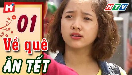 Xem Phim Tình Cảm - Gia Đình Về Quê Ăn Tết Tập 01 HD Online.