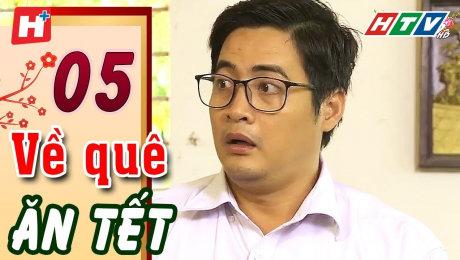 Xem Phim Tình Cảm - Gia Đình Về Quê Ăn Tết Tập 05 HD Online.