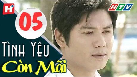 Xem Phim Tình Cảm - Gia Đình Tình Yêu Còn Mãi Tập 05 HD Online.