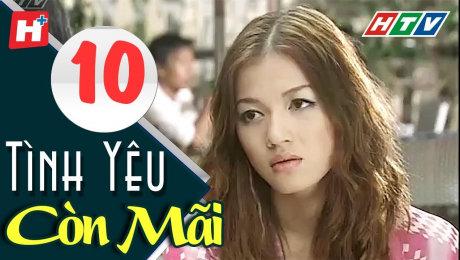 Xem Phim Tình Cảm - Gia Đình Tình Yêu Còn Mãi Tập 10 HD Online.