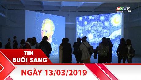 Bản Tin Buổi Sáng 13/03/2019