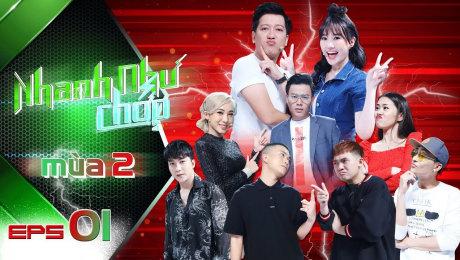 Xem Show TV SHOW Nhanh Như Chớp - Mùa 2 Tập 01: Trường Giang hứa sẽ yêu thương Hari Won HD Online.
