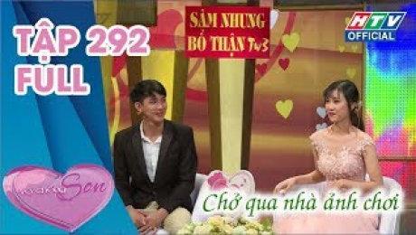 """Xem Show TV SHOW Vợ Chồng Son Tập 292: Chồng lăn ra mếu và bắt đền vợ vì """"mất zin"""" HD Online."""