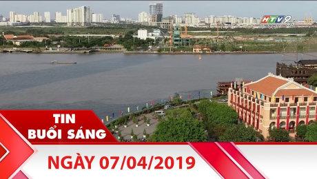 Bản Tin Buổi Sáng 07/04/2019