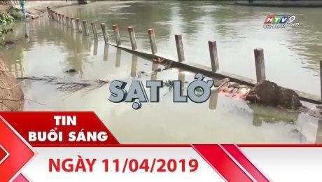 Bản Tin Buổi Sáng 11/04/2019