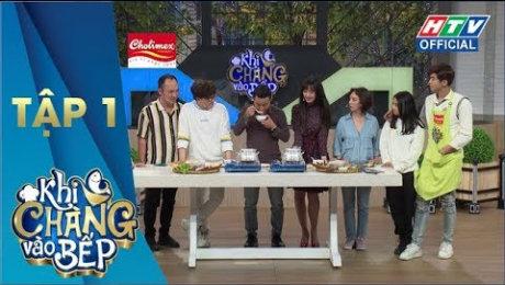 """Xem Show TV SHOW Khi Chàng Vào Bếp Mùa 2 Tập 01 : Vợ chồng """"chị Mười Ba"""" tuyên bố không nếm món ăn nào HD Online."""