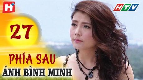 Xem Phim Tình Cảm - Gia Đình Phía Sau Ánh Bình Minh Tập 27 HD Online.