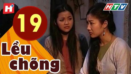 Xem Phim Tình Cảm - Gia Đình Lều Chõng Tập 19 HD Online.