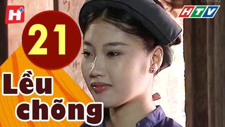 Xem Phim Tình Cảm - Gia Đình Lều Chõng Tập 21 HD Online.