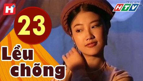 Xem Phim Tình Cảm - Gia Đình Lều Chõng Tập 23 HD Online.