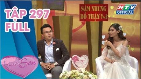 Xem Show TV SHOW Vợ Chồng Son Tập 297 : Thấy cô gái... vô duyên lần gặp đầu, chàng trai quyết tâm cưới HD Online.