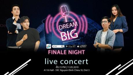 DREAM BIG 2019 - Cuộc thi tìm kiếm tài năng âm nhạc