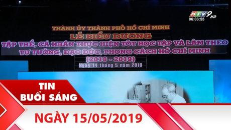Bản Tin Buổi Sáng 15/05/2019