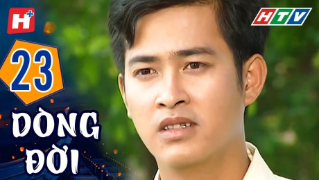 Xem Phim Tình Cảm - Gia Đình Dòng Đời Tập 23 HD Online.