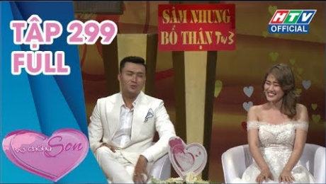 Xem Show TV SHOW Vợ Chồng Son Tập 299 : Yêu được tới ngày nào hay ngày đó HD Online.