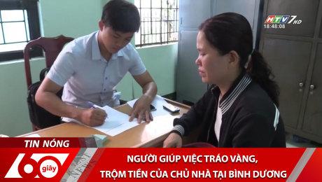 Xem Clip Người Giúp Việc Tráo Vàng, Trộm Tiền Của Chủ Nhà Tại Bình Dương HD Online.