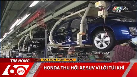 Honda Thu Hồi Xe SUV Vì Lỗi Túi Khí