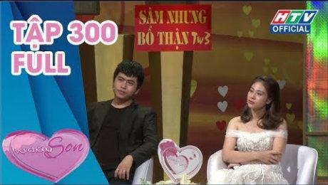 Xem Show TV SHOW Vợ Chồng Son Tập 300 : Chàng hỏi nàng không trả lời, rút thuốc ra hút HD Online.