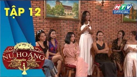Xem Show TV SHOW Nữ Hoàng Quyến Rũ Tập 12 : Đỗ Diễm buông bỏ, 7 cô gái khác chọn ghen theo cách của mình HD Online.