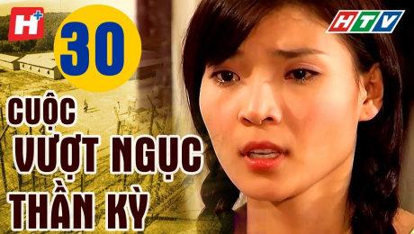 Xem Phim Tình Cảm - Gia Đình Cuộc Vượt Ngục Thần Kỳ Tập 30 HD Online.